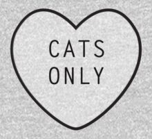Cats Only T-Shirt