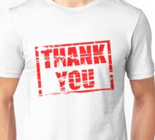 Thank you red rubber stamp effect Unisex T-Shirt