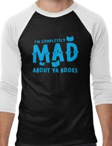 I'm completely MAD about YA (Young Adult) Books! Men's Baseball ¾ T-Shirt