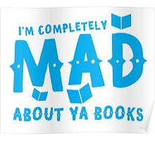 I'm completely MAD about YA (Young Adult) Books! Poster