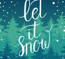 Let it snow hand lettering Sticker