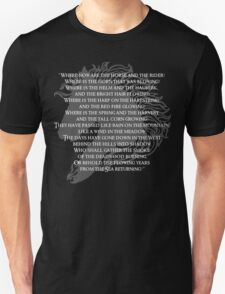 Where now are the horse and the rider Unisex T-Shirt