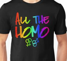 ALL THE HOMO Unisex T-Shirt