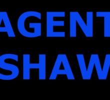 Agent Shaw as an Asset sticker alternative Sticker