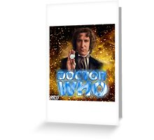 Doctor Who 50th Anniversary - Eighth Doctor Greeting Card