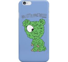 You Little Monster !!!!! iPhone Case/Skin