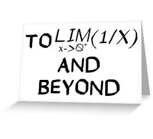 Mathematics - To Infinity and Beyond - Calculus Greeting Card