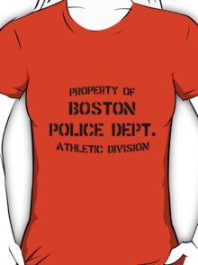 Property Of Boston Police Dept - Rizzoli & Isles T-Shirt