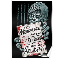 Zero Days Without an Accident Poster
