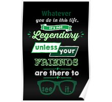 Legendary - Barney Stinson Quote (Green) Poster