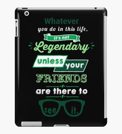 Legendary - Barney Stinson Quote (Green) iPad Case/Skin
