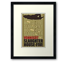 Slaughter House Five Framed Print