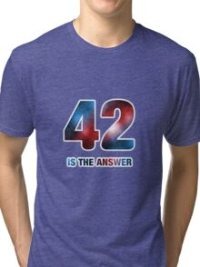42 is the only answer Tri-blend T-Shirt