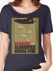 Slaughter House Five Women's Relaxed Fit T-Shirt