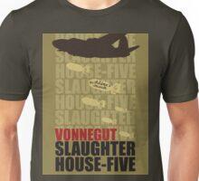 Slaughter House Five Unisex T-Shirt