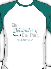 Debauchery Tea Party T-Shirt