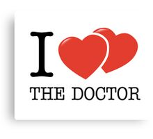 I (2 Hearts) The Doctor Canvas Print