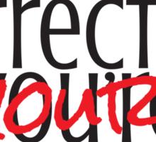 Silently correcting your grammar Sticker
