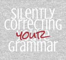 Silently correcting your grammar by e2productions