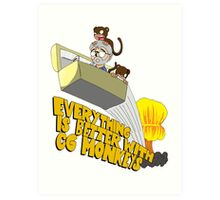 Everything is Better with CG monkies Art Print
