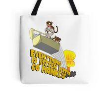 Everything is Better with CG monkies Tote Bag