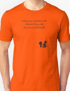Life Message Calvin and Hobbes T-Shirt