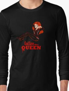 God Save the Queen (of Hell) Long Sleeve T-Shirt
