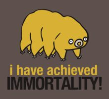 I Have Achieved Immortality - Waterbear by TheFrisby