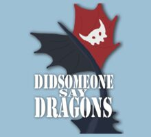 """Did Someone Say ""DRAGONS"" HTTYD Fandom Tee by thisisbrooke"