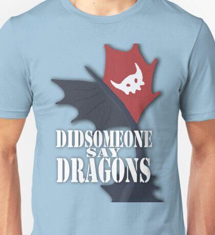 """Did Someone Say ""DRAGONS"" HTTYD Fandom Tee Unisex T-Shirt"