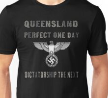 QLD, PERFECT ONE DAY Unisex T-Shirt