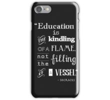 Education Socrates quote merch!  iPhone Case/Skin