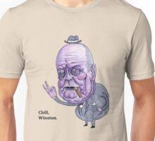 Chill, Winston. Unisex T-Shirt