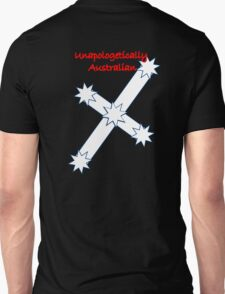 Unapologeticly Australian  Unisex T-Shirt