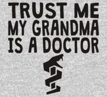 Trust Me My Grandma Is A Doctor One Piece - Long Sleeve
