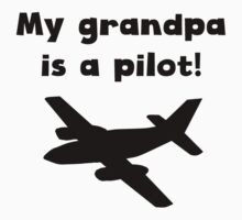 My Grandpa Is A Pilot Kids Tee