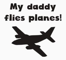 My Daddy Flies Planes One Piece - Long Sleeve