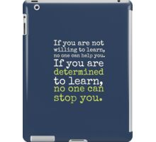Determined to Learn merch!  iPad Case/Skin
