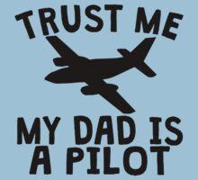 Trust Me My Mommy Is A Pilot Kids Tee