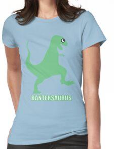 Bantersaurus Womens Fitted T-Shirt