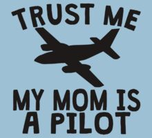 Trust Me My Daddy Is A Pilot One Piece - Short Sleeve