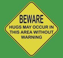hugs warning sign Baby Tee