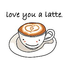 """love you a latte"" visual pun design Photographic Print"