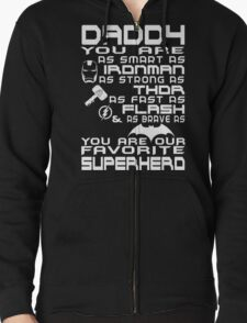 DADDY YOU ARE OUR FAVORITE SUPERHERO T-Shirt