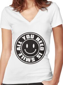ALL YOU NEED IS SMILE. Women's Fitted V-Neck T-Shirt