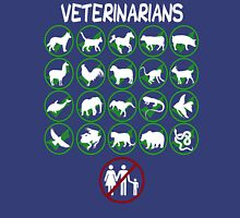 Veterinarians Don't Do Humans Unisex T-Shirt