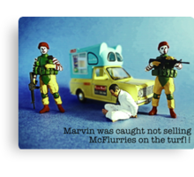 He was caught not selling McFlurries on the patch! Canvas Print