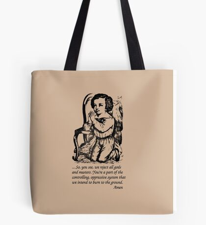 No Gods, No Masters... Amen Tote Bag
