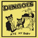 Dingoes Ate My Baby by mr-tee