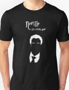 Neville is a verb now Unisex T-Shirt